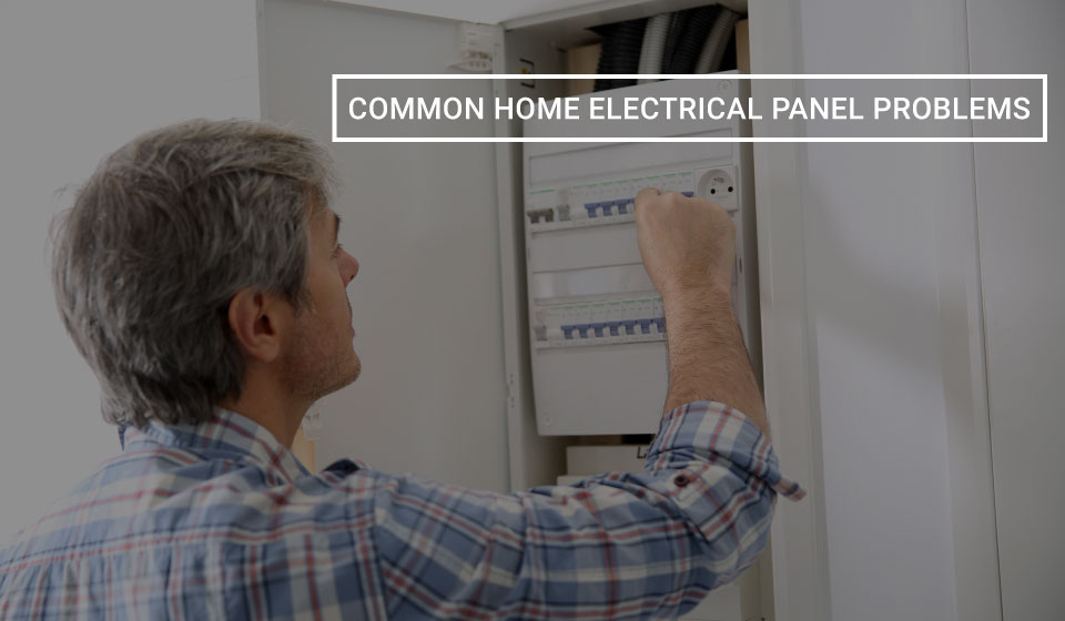 common electrical panel problems